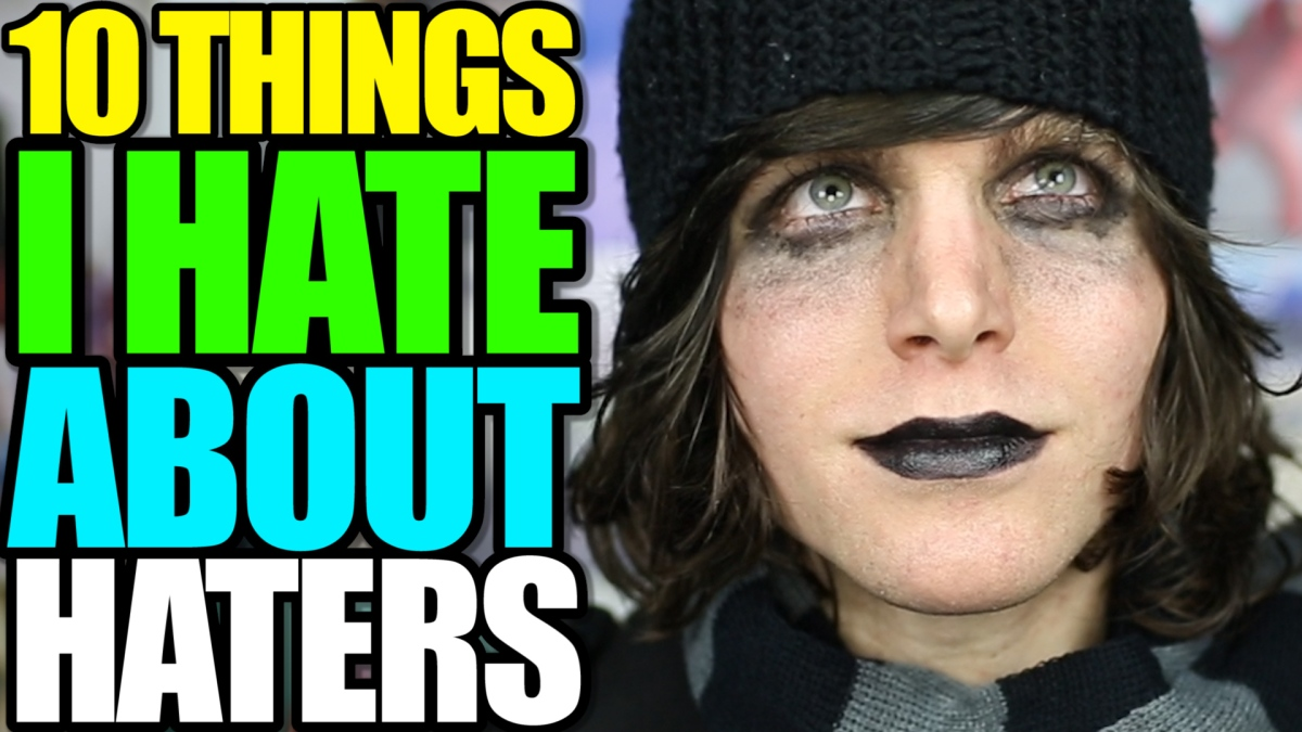 10 Things That Still Bother Me About 10 Things I Hate: 10 Things I Hate About Haters « Onision (Another Onision Site